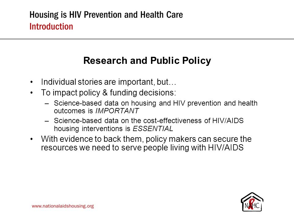 Housing & Health Study: background & methods Conducted by the Centers for Disease Control & Prevention and the HUD HOPWA program - in Baltimore, Chicago & Los Angeles 630 HIV+ participants were homeless (27%), doubled up (62%) other otherwise at risk of homelessness (11%) at baseline All received case management, help finding housing, referral to medical care and behavioral prevention interventions Half were randomly selected to receive an immediate HOPWA voucher Data on HIV risk and health indicators collected at baseline & at 3 follow up assessments over an 18-month period Analyses are ongoing with final results expected later this year