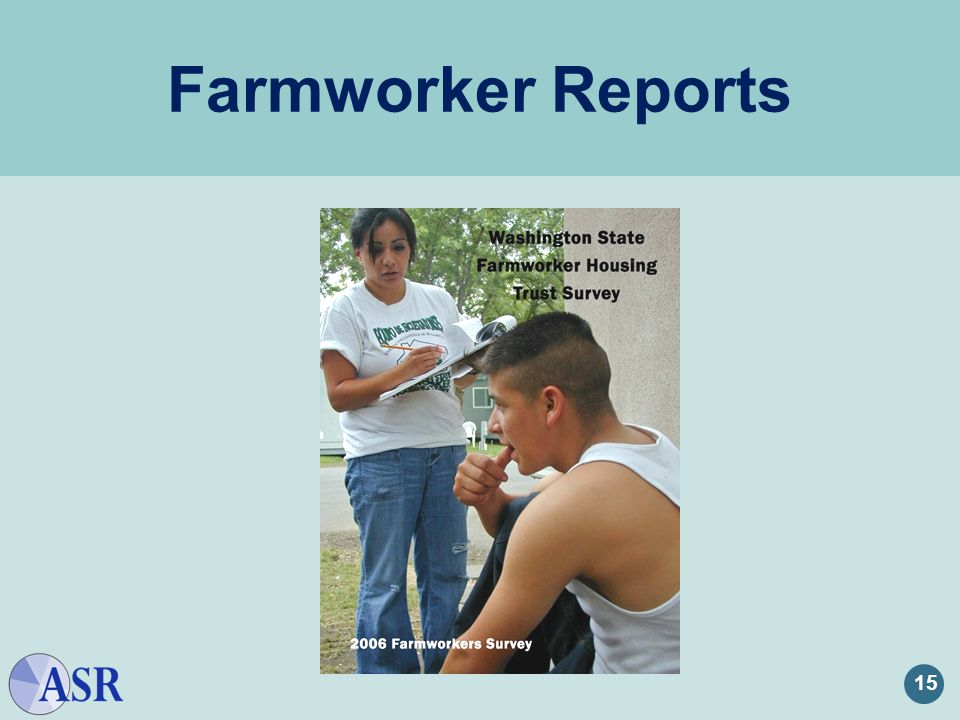 15 Farmworker Reports