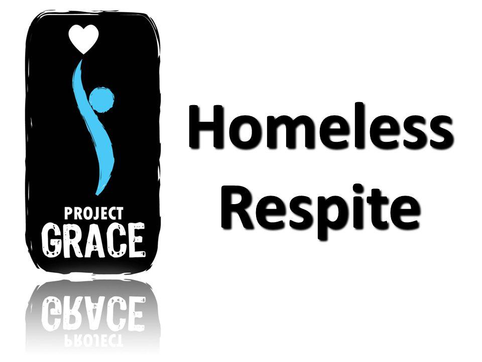 Homeless Respite