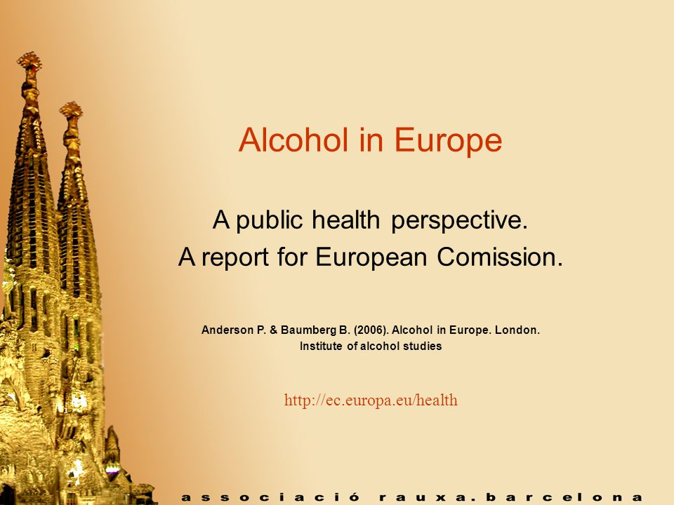 Alcohol in Europe A public health perspective. A report for European Comission.
