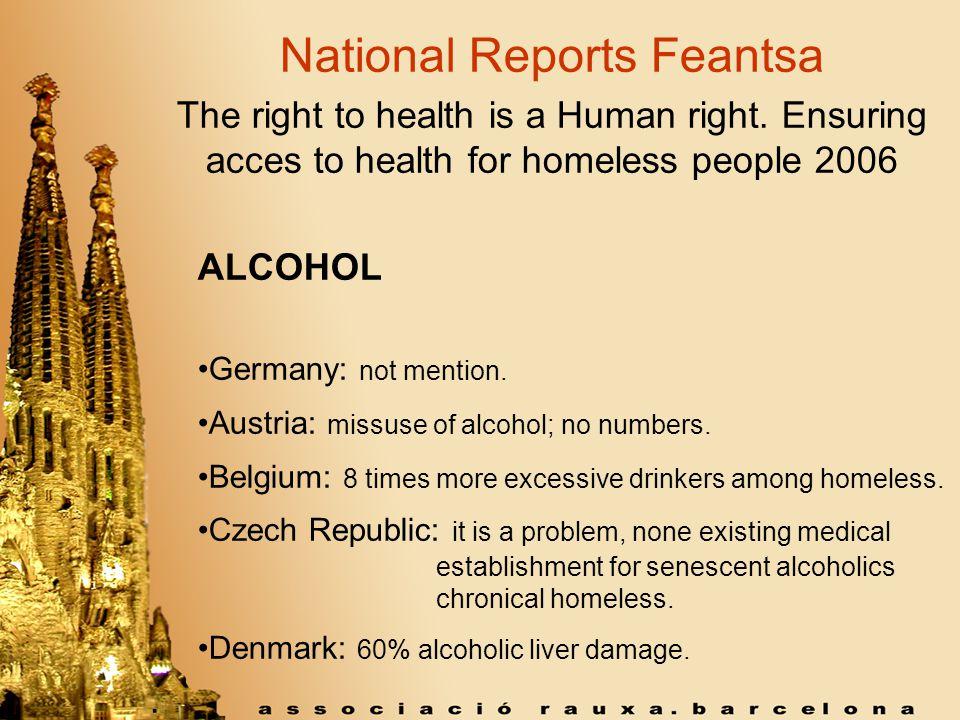 National Reports Feantsa Estonia: 42% urgencies of homeless people are delirium tremens.