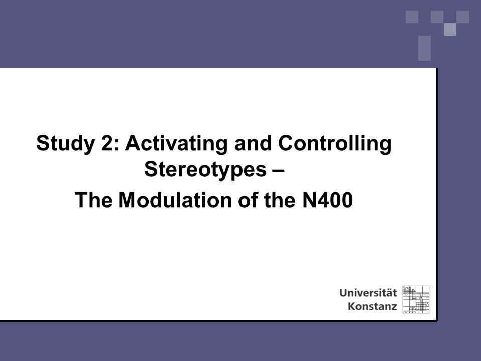 Study 2: Activating and Controlling Stereotypes – The Modulation of the N400