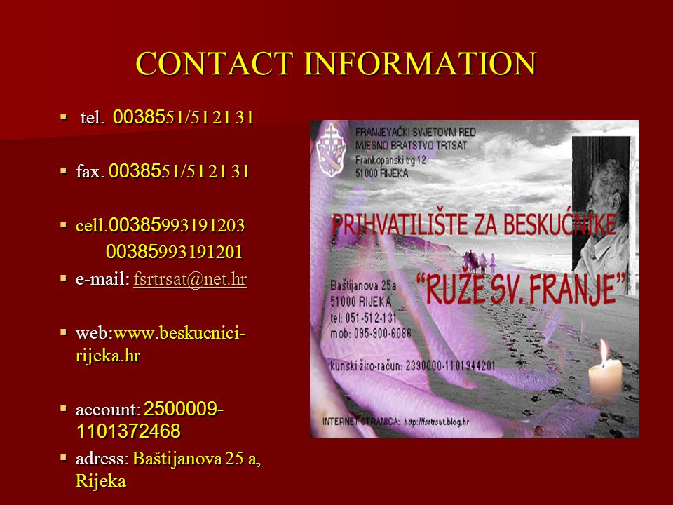 CONTACT INFORMATION  t t t tel.0038551/51 21 31 ffffax.