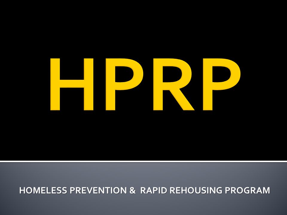  FORMS  HPRP EXIT INTERVIEW/RE-CERTIFICATION ▪ The enrollment period for client assistance is 90 days.