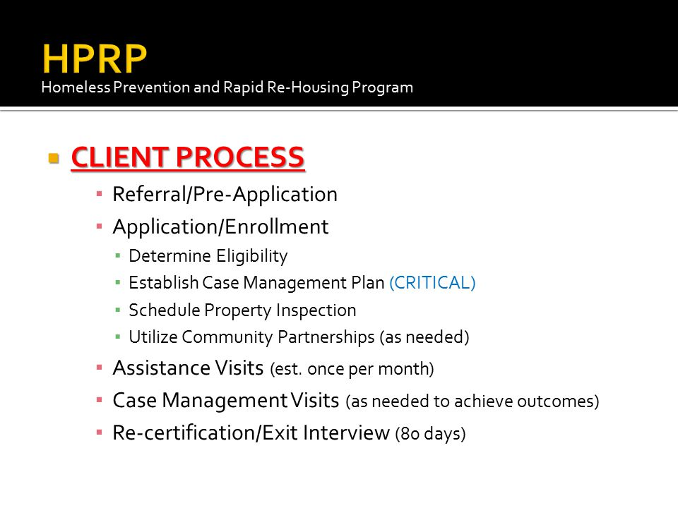  FORMS  NDO Forms ▪ Household Budget ▪ Declaration of Zero Income ▪ HPRP Metered Utility Form ▪ HPRP Current Month's Rent Form ▪ HPRP Past Due Rent Form ▪ HPRP First Month's Rent Form ▪ HPRP Propane Verification Form ▪ HPRP Rent Reasonableness Form ▪ DHR Release of Information ▪ W-9 (completed by the landlord) Homeless Prevention and Rapid Re-Housing Program