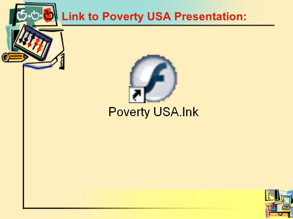 Link to Poverty USA Presentation: