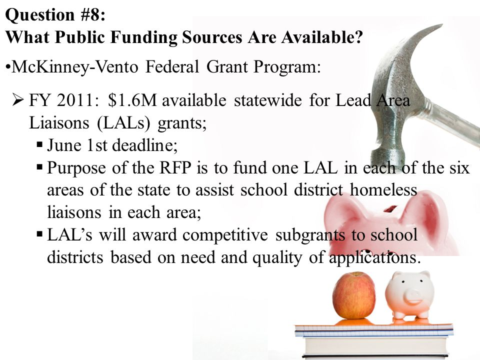 Question #8: What Public Funding Sources Are Available.