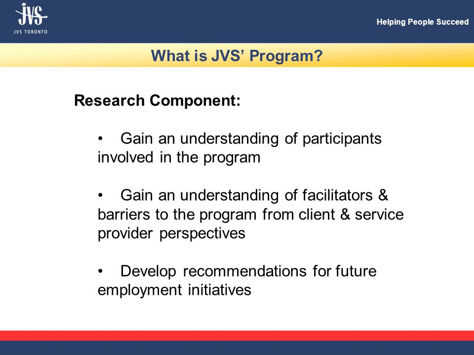 Helping People Succeed What is JVS' Program.