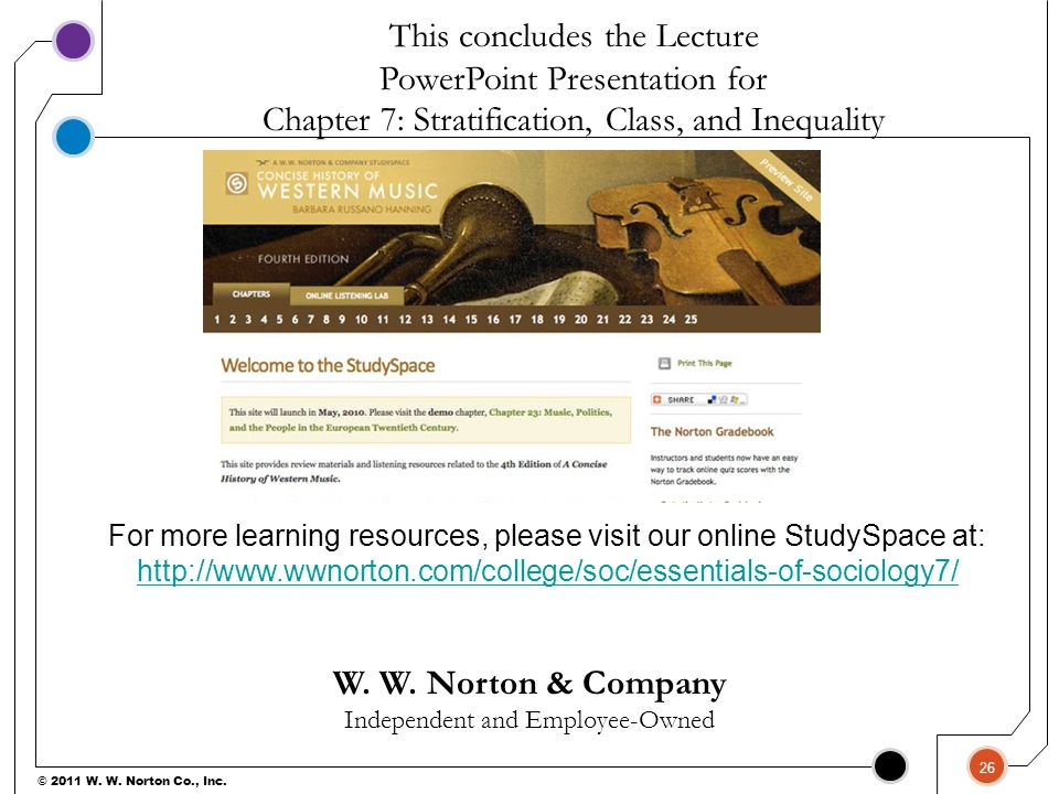 W. W. Norton & Company Independent and Employee-Owned This concludes the Lecture PowerPoint Presentation for For more learning resources, please visit