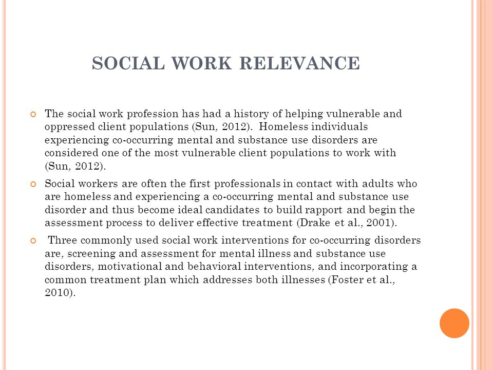 CROSS - CULTURAL RELEVANCE A recent survey among 642,000 positions held by social workers found that 21 % worked in substance abuse and mental-health related fields (Sun, 2012).