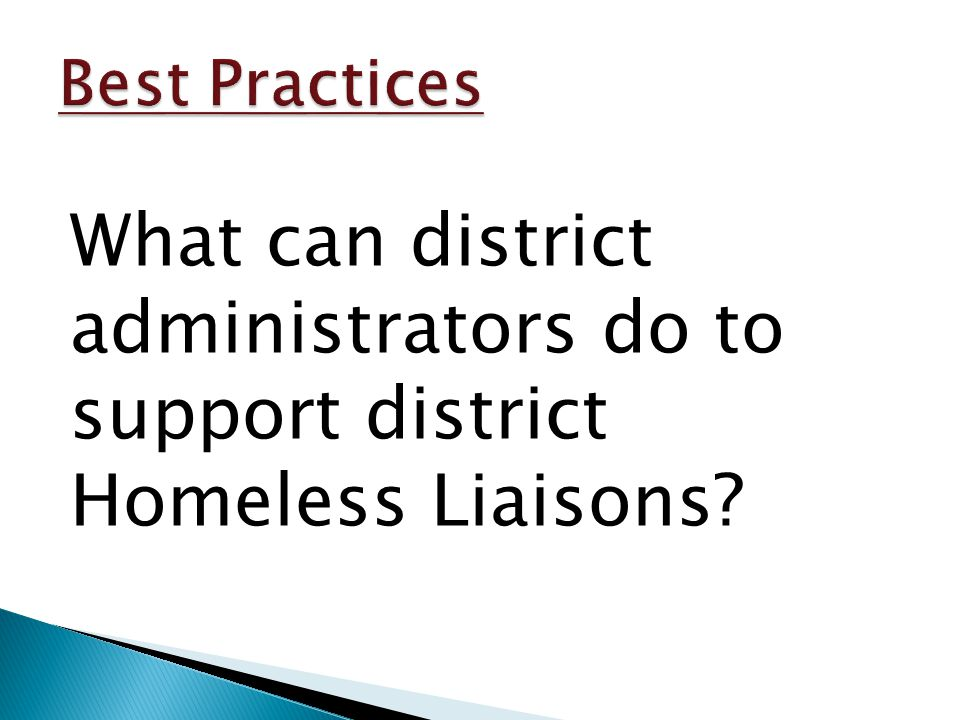 What can district administrators do to support district Homeless Liaisons