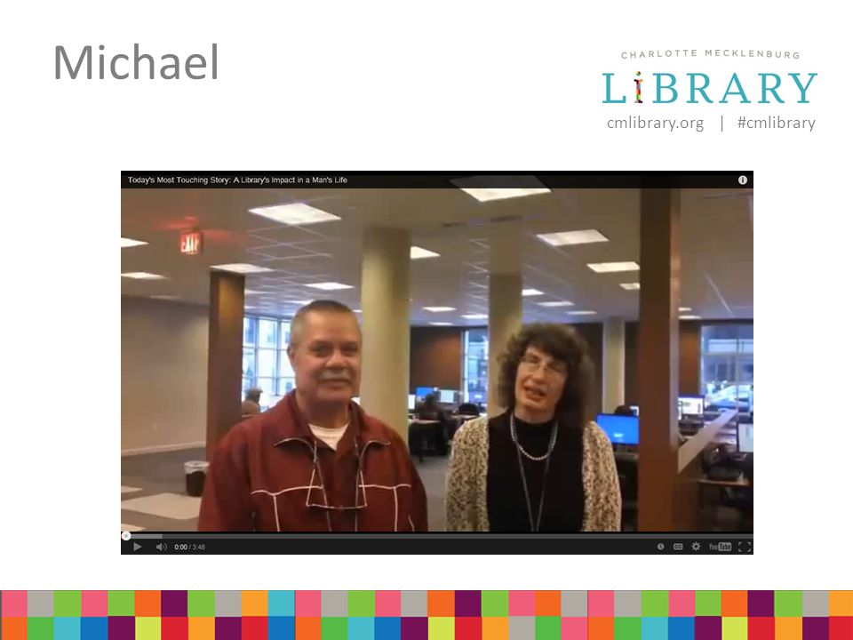 cmlibrary.org | #cmlibrary Michael