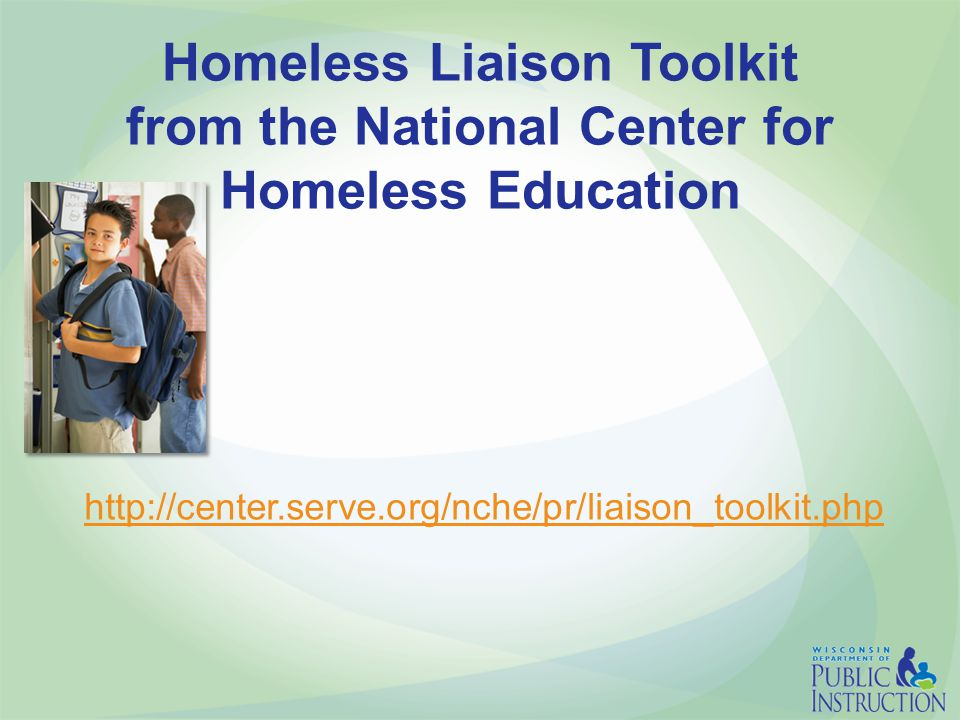 Homeless Liaison Toolkit from the National Center for Homeless Education http://center.serve.org/nche/pr/liaison_toolkit.php