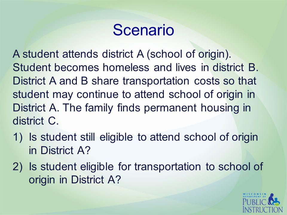 Scenario A student attends district A (school of origin).