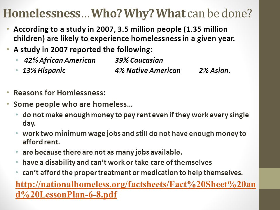 Homelessness… Who.Why. What can be done.
