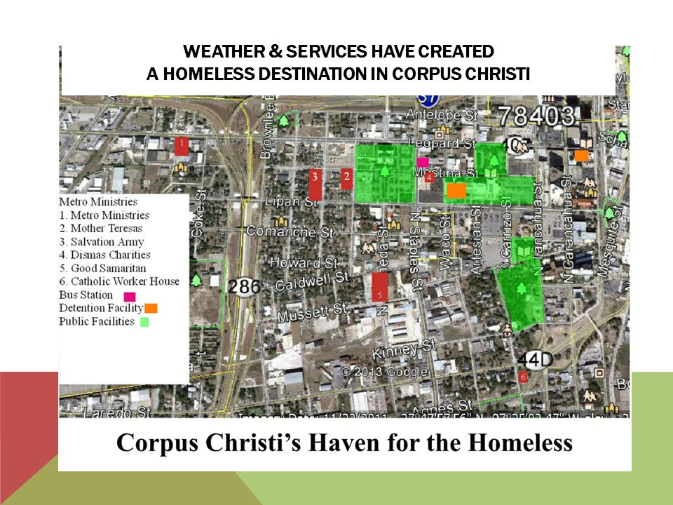 WEATHER & SERVICES HAVE CREATED A HOMELESS DESTINATION IN CORPUS CHRISTI