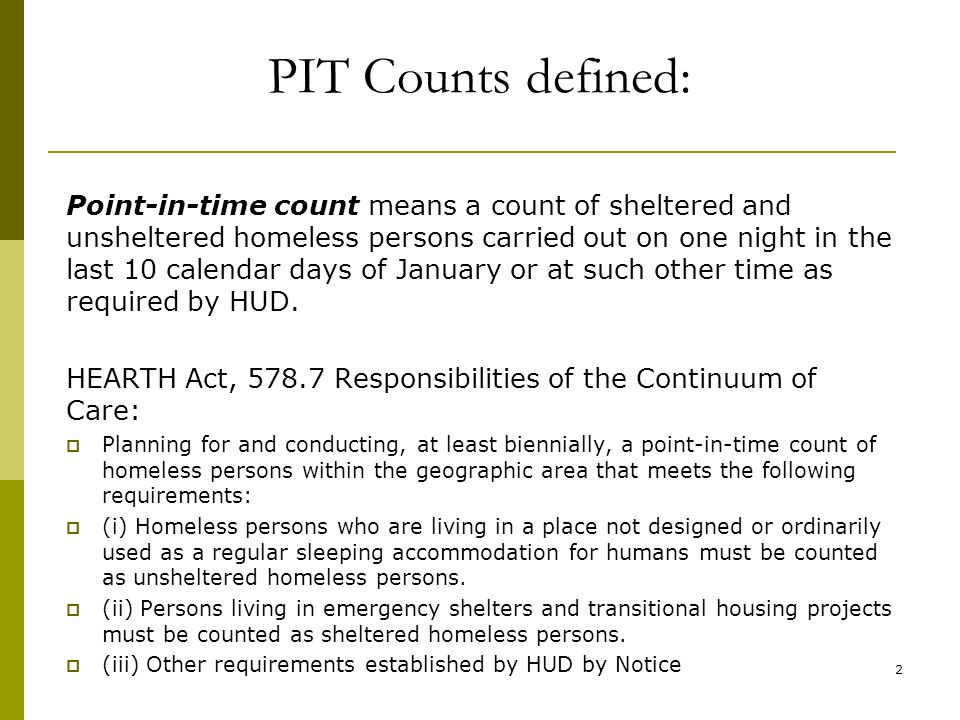 History of PIT Counts  Early1980s - Advocates, est.