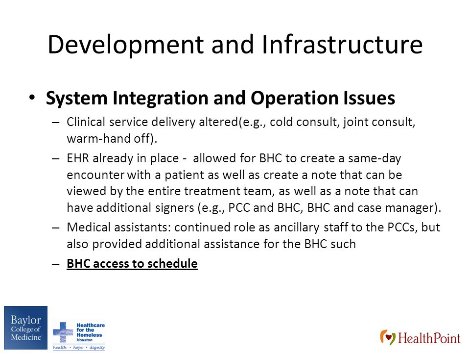 Development and Infrastructure System Integration and Operation Issues – Clinical service delivery altered(e.g., cold consult, joint consult, warm-hand off).