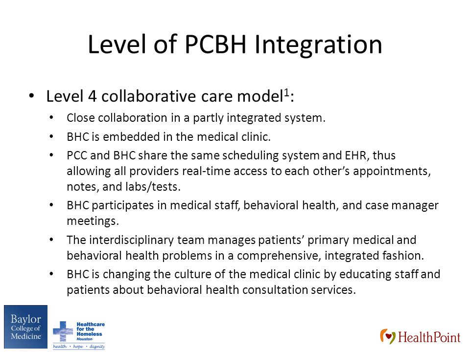 Level of PCBH Integration Level 4 collaborative care model 1 : Close collaboration in a partly integrated system.
