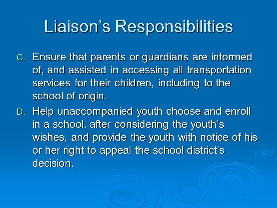 Liaison's Responsibilities C.