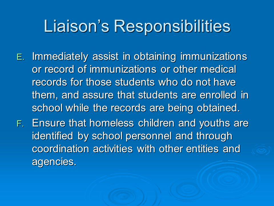 Liaison's Responsibilities E.