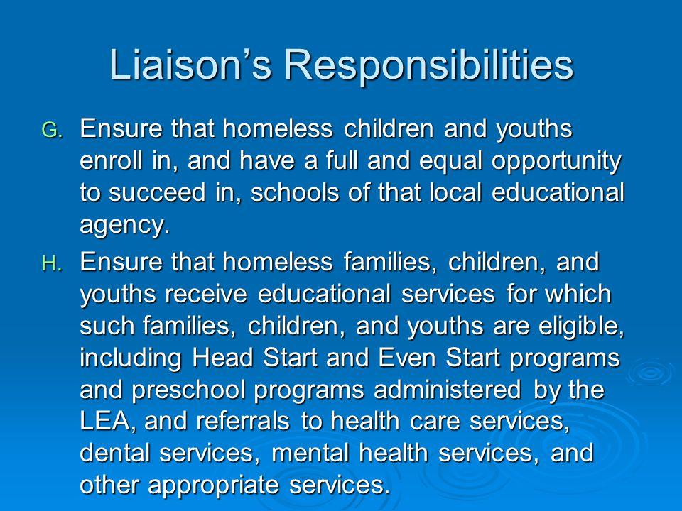 Liaison's Responsibilities G.