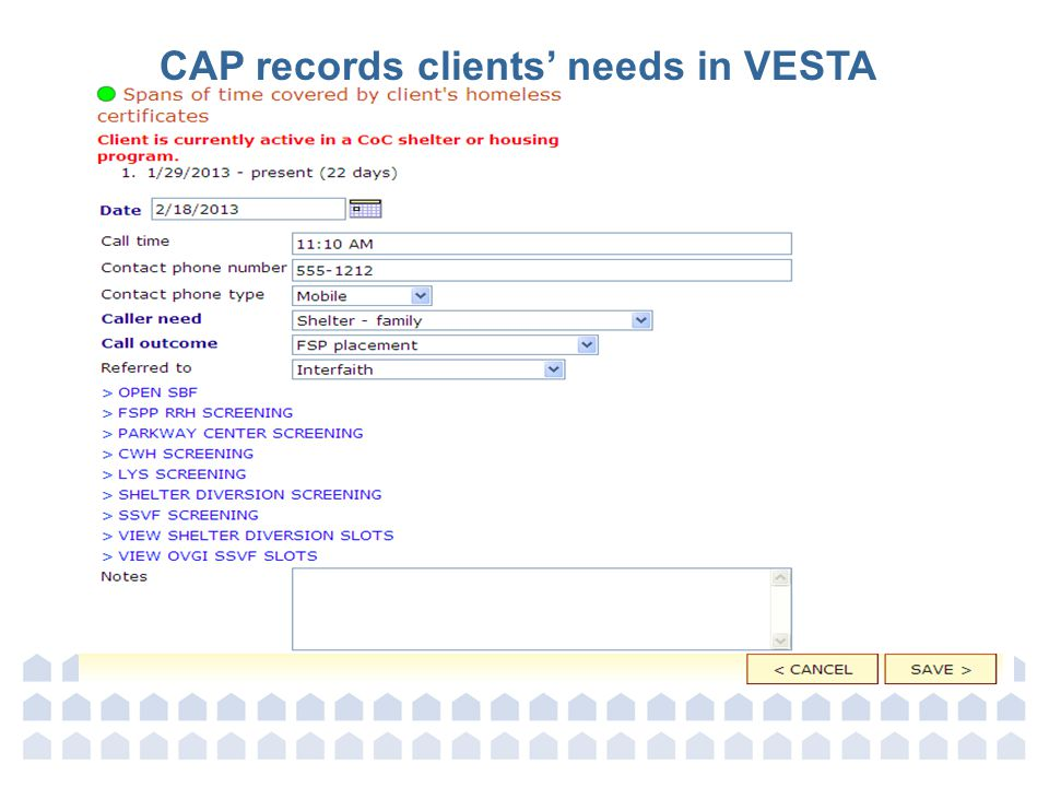 CAP records clients' needs in VESTA
