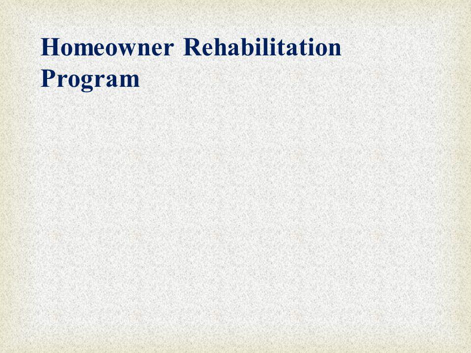 Homeowner Rehabilitation Program