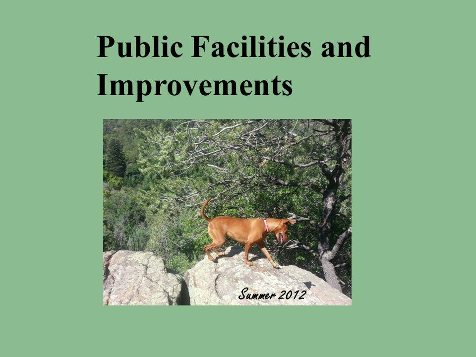 Public Facilities and Improvements Summer 2012