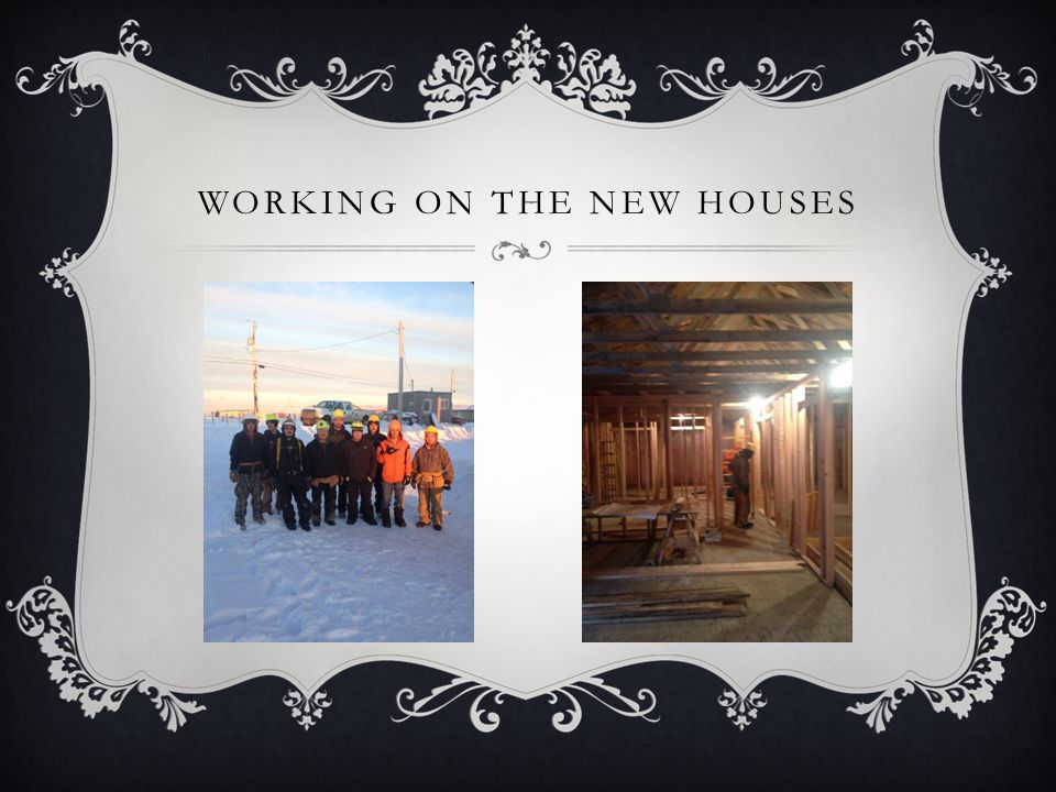 WORKING ON THE NEW HOUSES