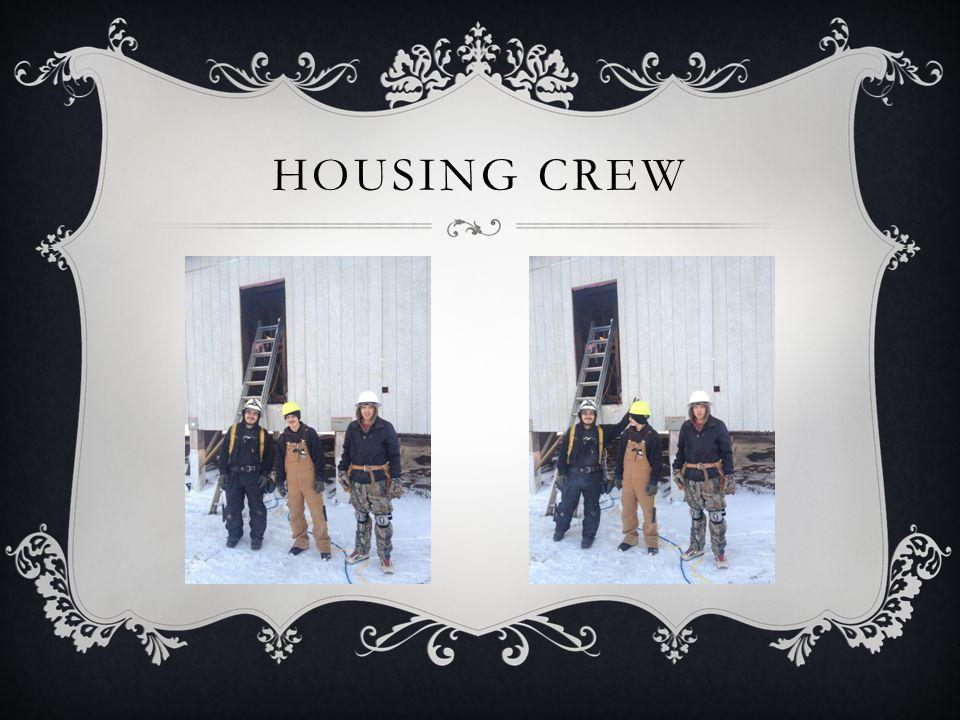 HOUSING CREW