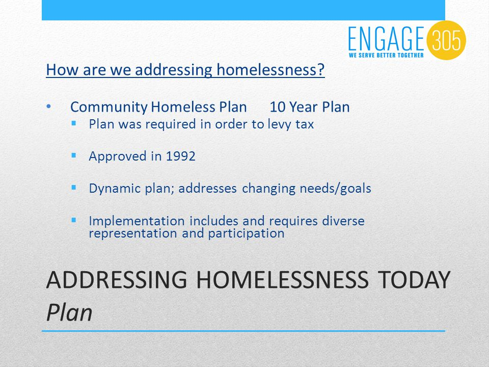 How are we addressing homelessness.