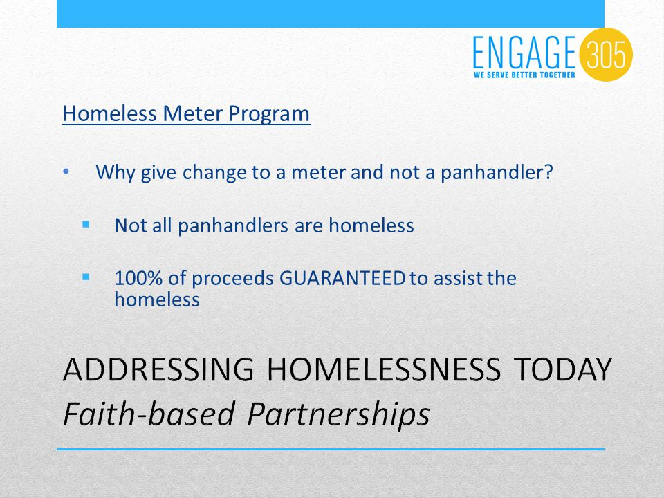 Homeless Meter Program Why give change to a meter and not a panhandler.