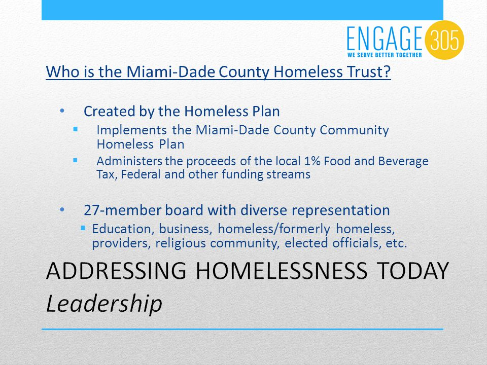 Who is the Miami-Dade County Homeless Trust.