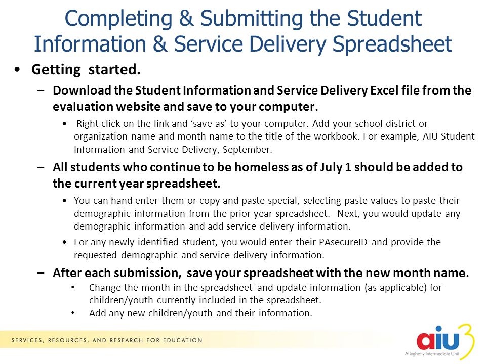 Completing & Submitting the Student Information & Service Delivery Spreadsheet Getting started.