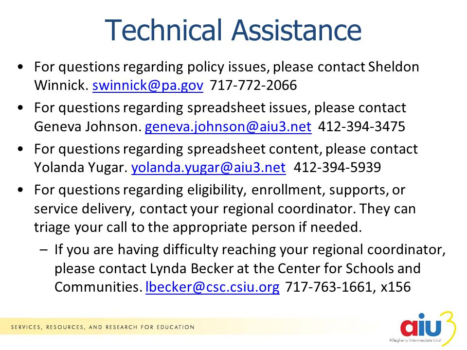 Technical Assistance For questions regarding policy issues, please contact Sheldon Winnick.
