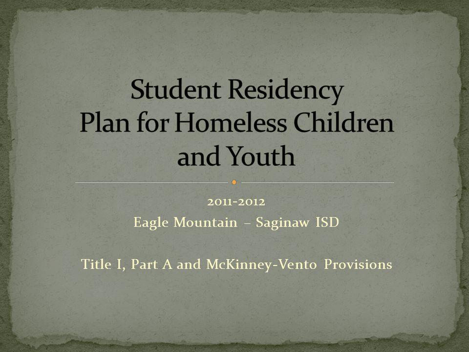 2011-2012 Eagle Mountain – Saginaw ISD Title I, Part A and McKinney-Vento Provisions