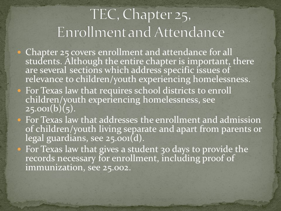 Chapter 25 covers enrollment and attendance for all students.