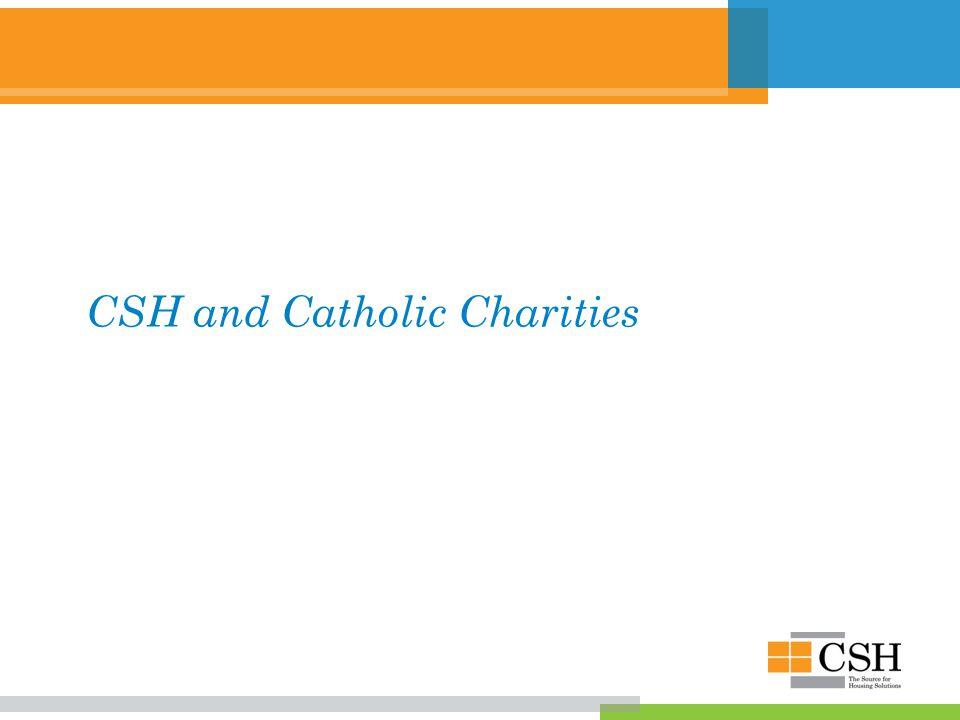 CSH and Catholic Charities