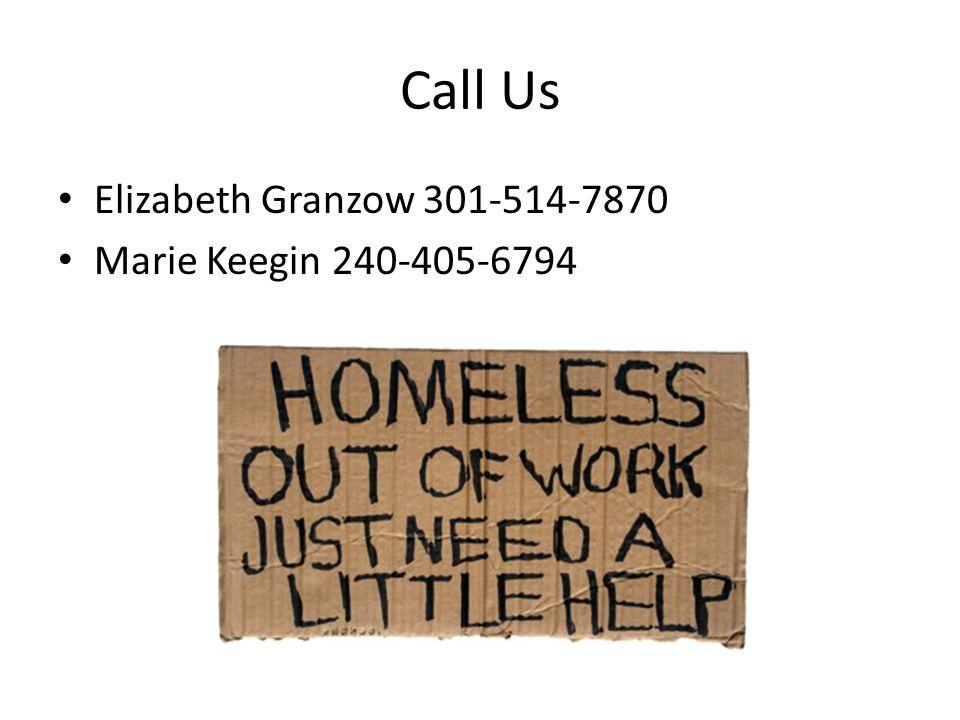 Call Us Elizabeth Granzow 301-514-7870 Marie Keegin 240-405-6794