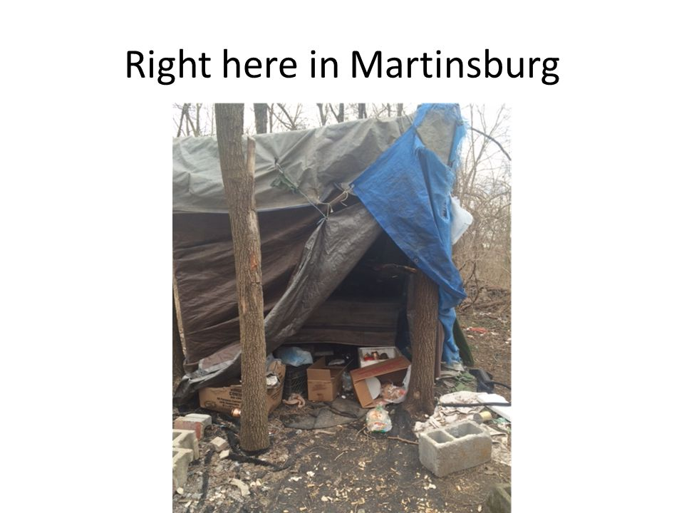 The Numbers *According to the Census Bureau, Martinsburg has 28% of the population living below the federal poverty line.