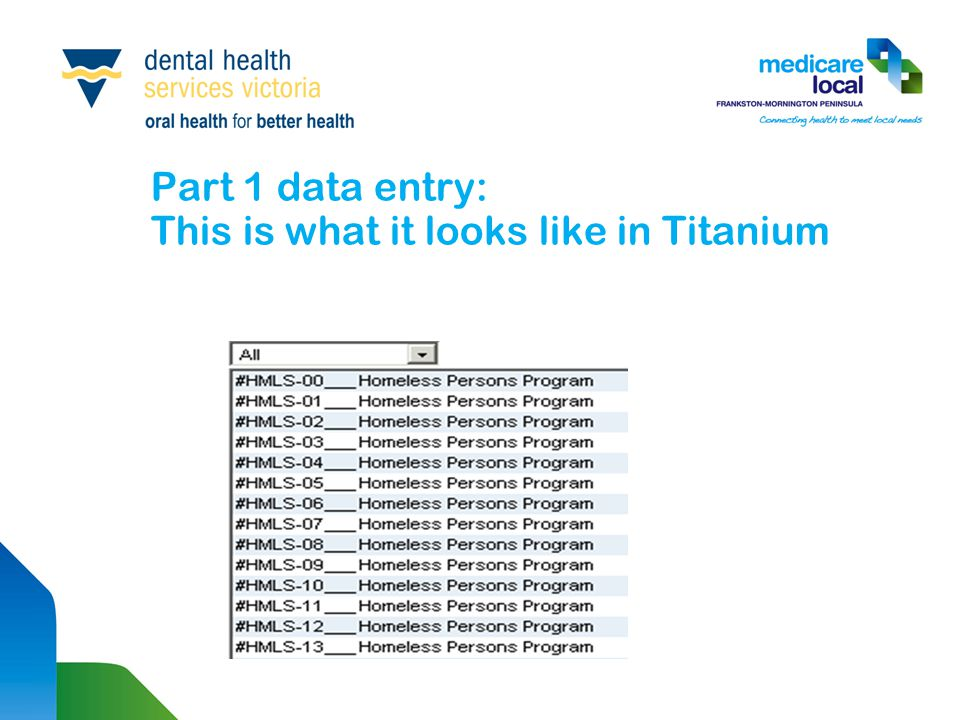 Part 1 data entry: This is what it looks like in Titanium