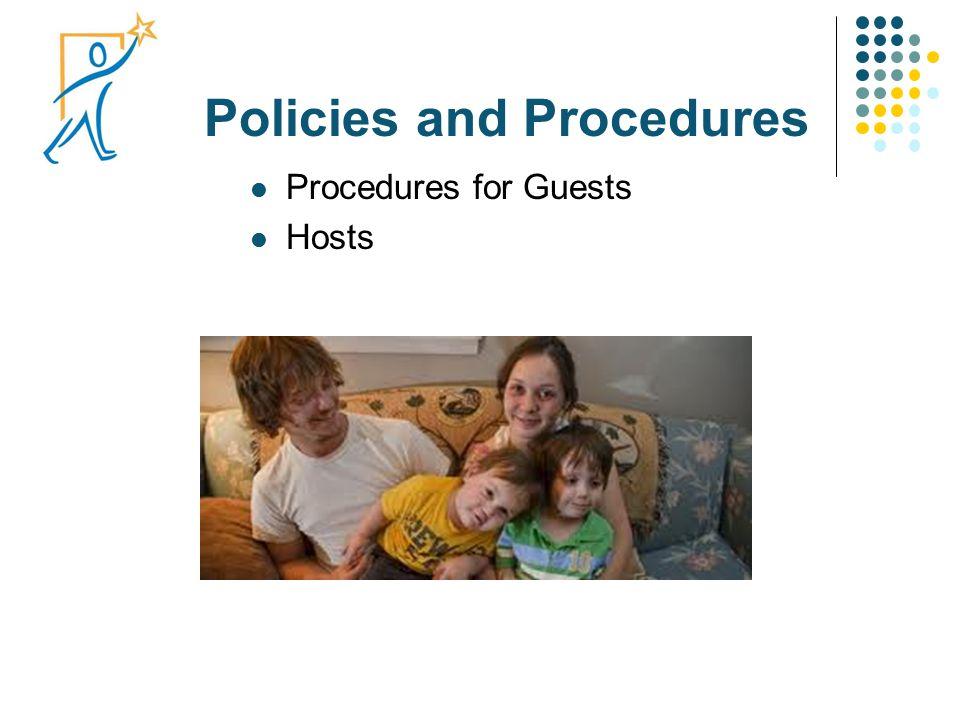 Policies and Procedures Procedures for Guests Hosts