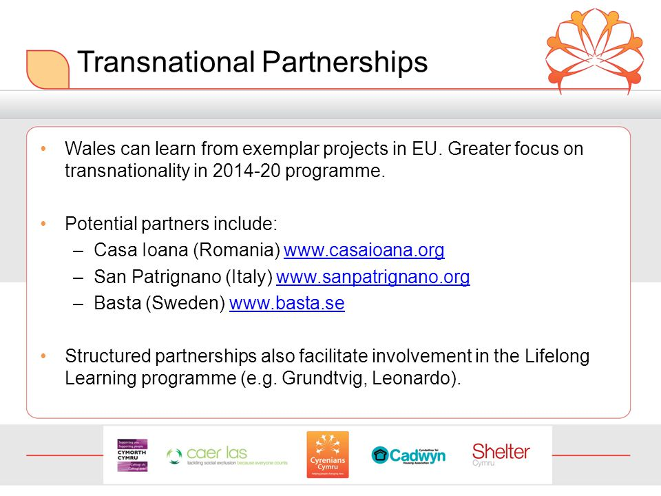 Transnational Partnerships Wales can learn from exemplar projects in EU.