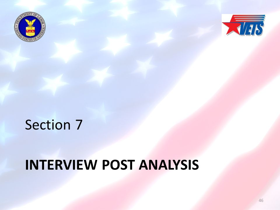 INTERVIEW POST ANALYSIS Section 7 46