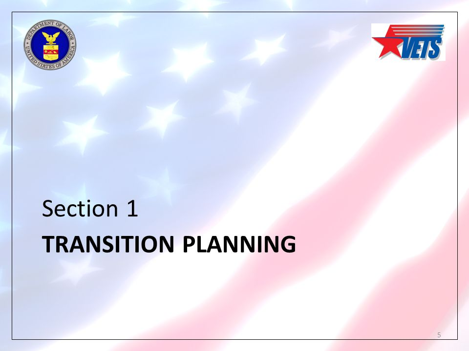 TRANSITION PLANNING Section 1 5
