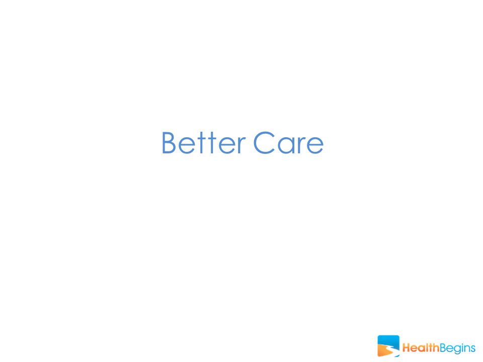 Better Care