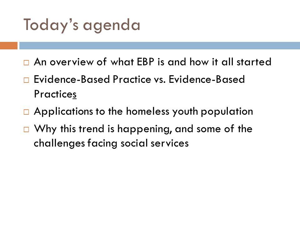 Applying the EBP process: One example Trauma Trauma- informed care
