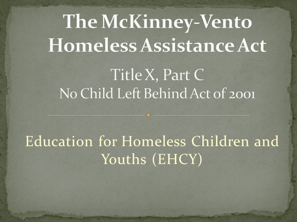 Education for Homeless Children and Youths (EHCY)