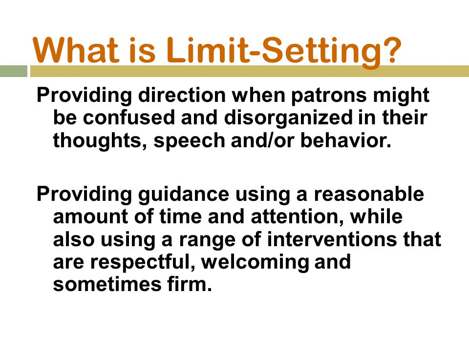 What is Limit-Setting.